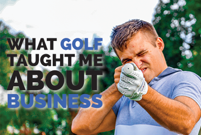 What Golf Has Taught Me About Business