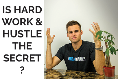 Is Hard Work and Hustle The Secret?