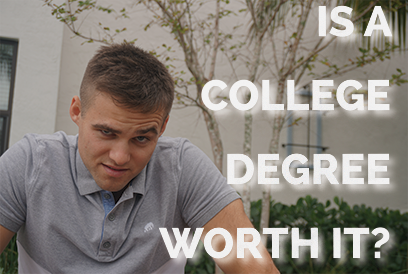 Is A College Degree Even Worth It?