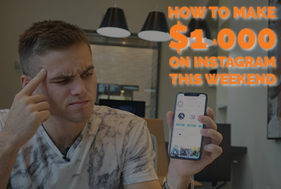 How To Make $1,000 on Instagram This Weekend