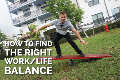 How To Find The Right Work/Life Balance