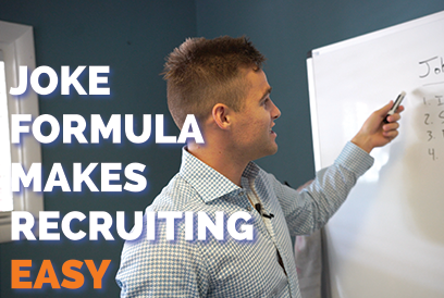 Joke Formula Makes Recruiting Easy